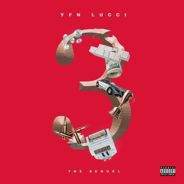 New EP: YFN Lucci | 3: The Sequel [Audio]