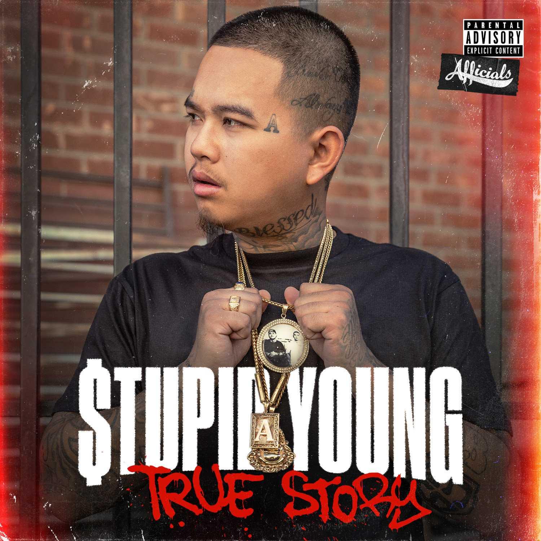 Album Stream: $tupid Young | True Story [Audio]
