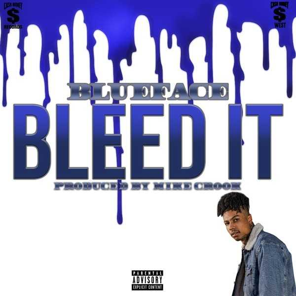 New Single: Blueface | Bleed It [Audio]