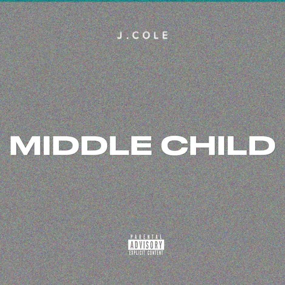 New Single: J. Cole | MIDDLE CHILD [Audio]