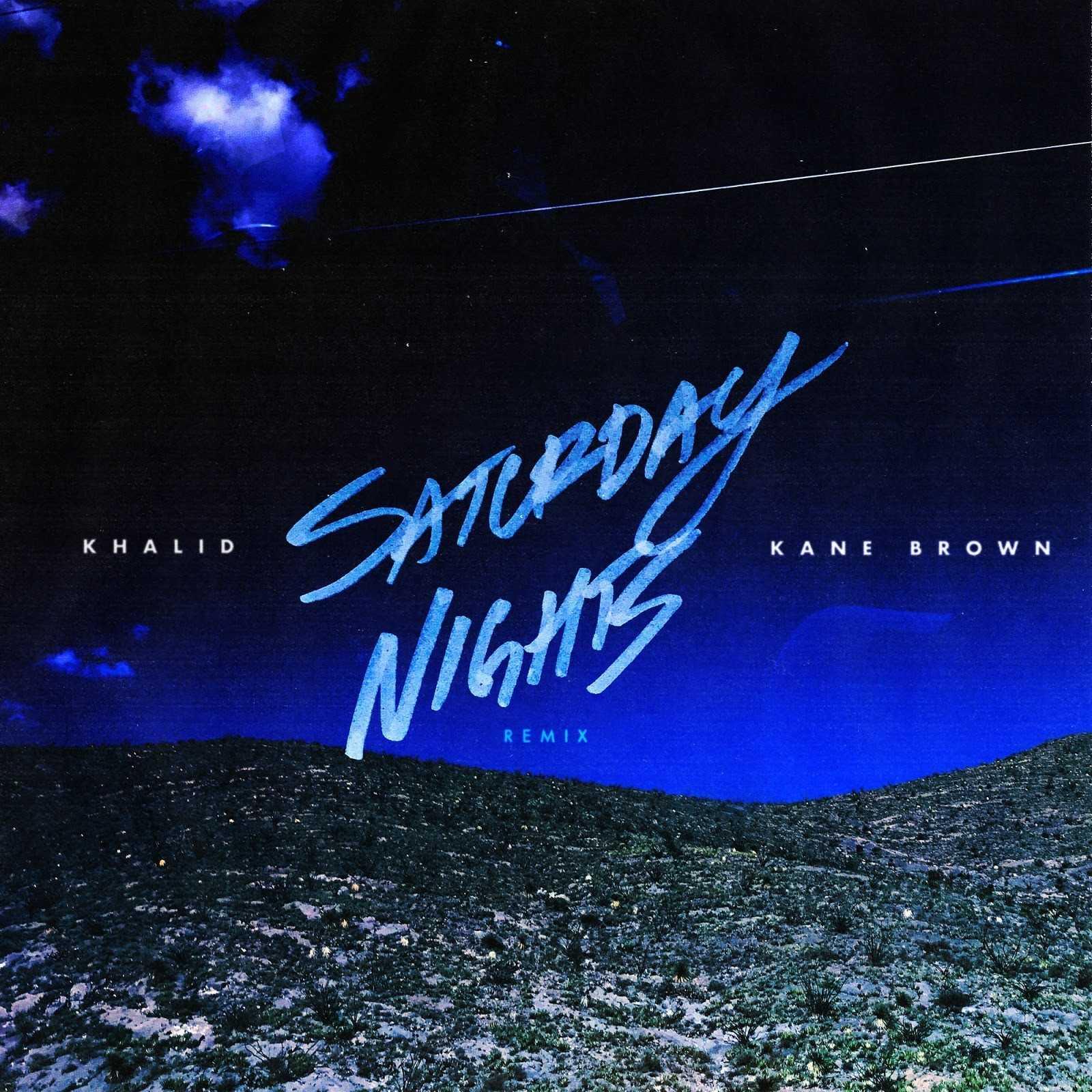New Single: Khalid | Saturday Nights REMIX (feat. Kane Brown) [Audio]