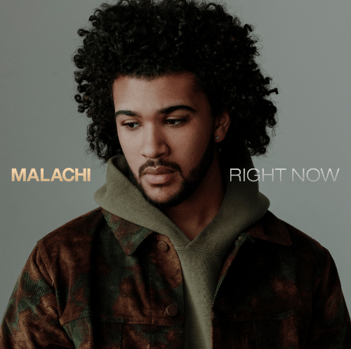 """MALACHI RELEASES DEBUT SINGLE """"RIGHT NOW"""" [AUDIO]"""