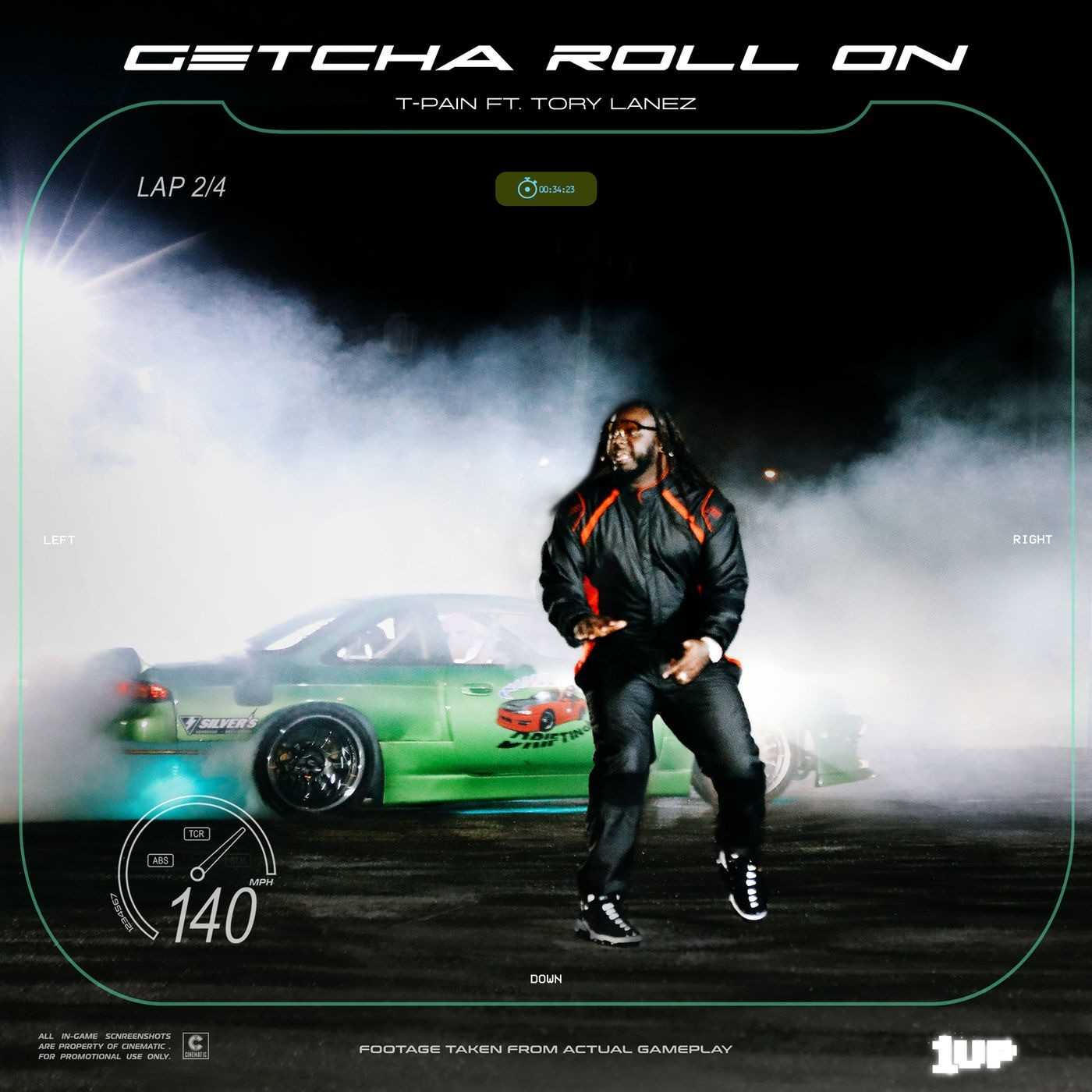 New  Single: T-Pain | Getcha Roll On (feat. Tory Lanez) [Audio]