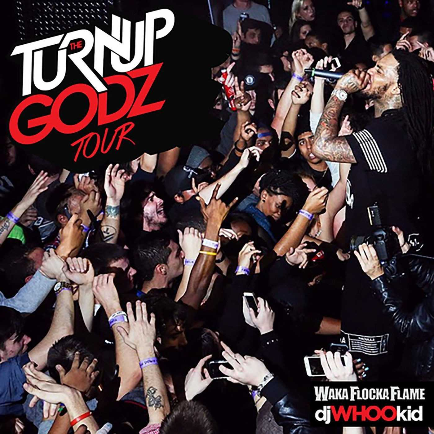 New Project: Waka Flocka Flame | The Turn up Godz Tour [Audio Stream]