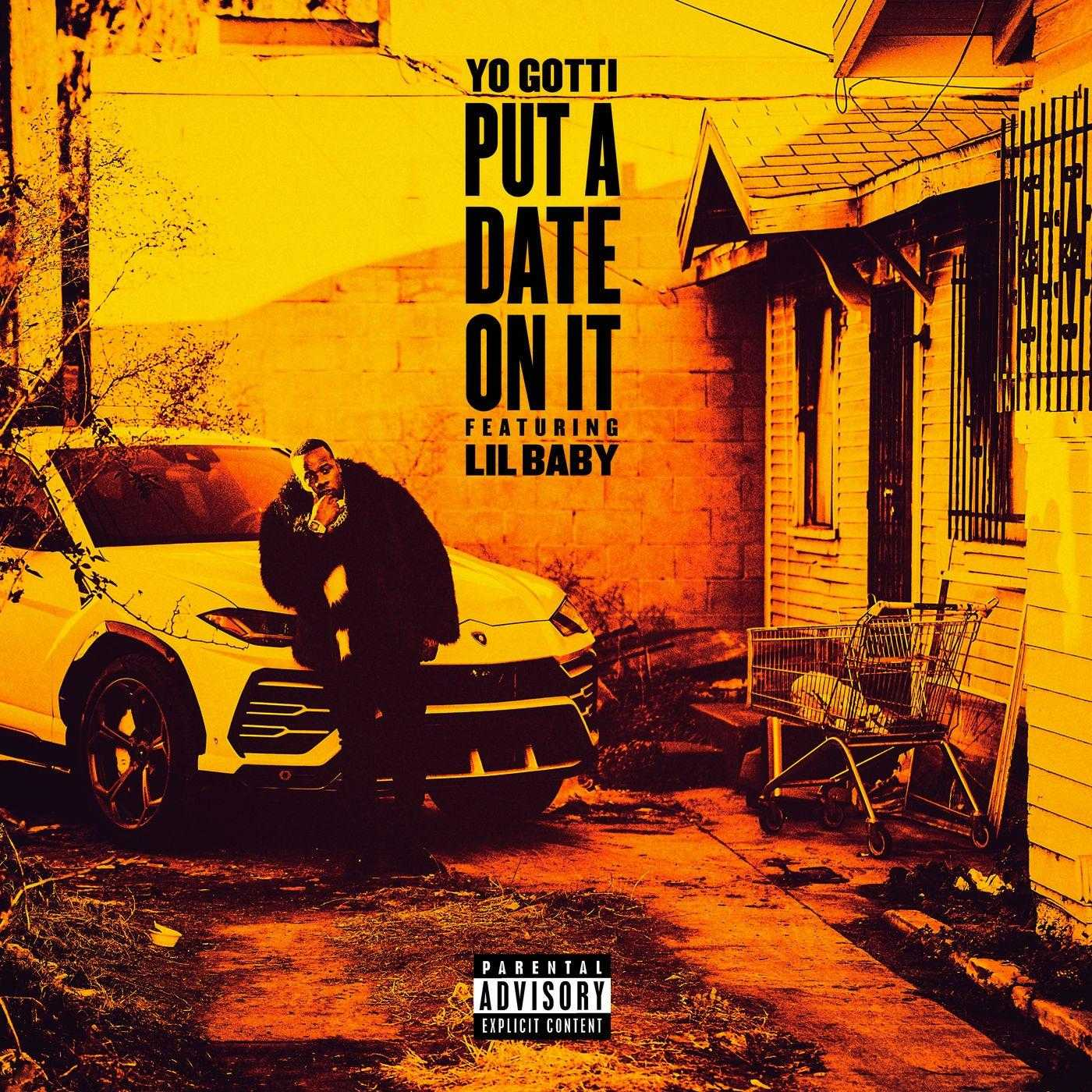 New Single: Yo Gotti | Put a Date on It (feat. Lil Baby) [Audio]