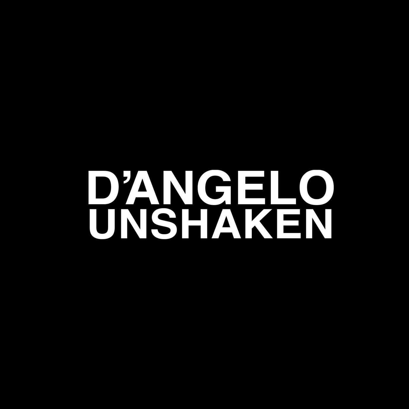New Single: D'Angelo   Unshaken [Audio]