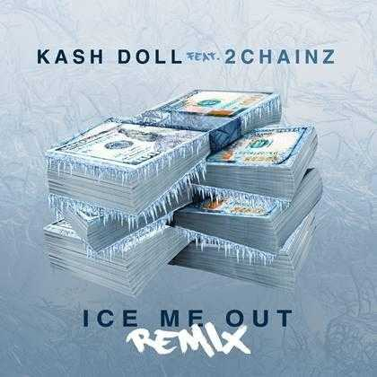 "KASH DOLL DROPS REMIX OF ""ICE ME OUT"" FEATURING 2 CHAINZ [AUDIO]"