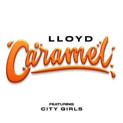 New Single: Lloyd – Caramel (feat. City Girls) [Audio]