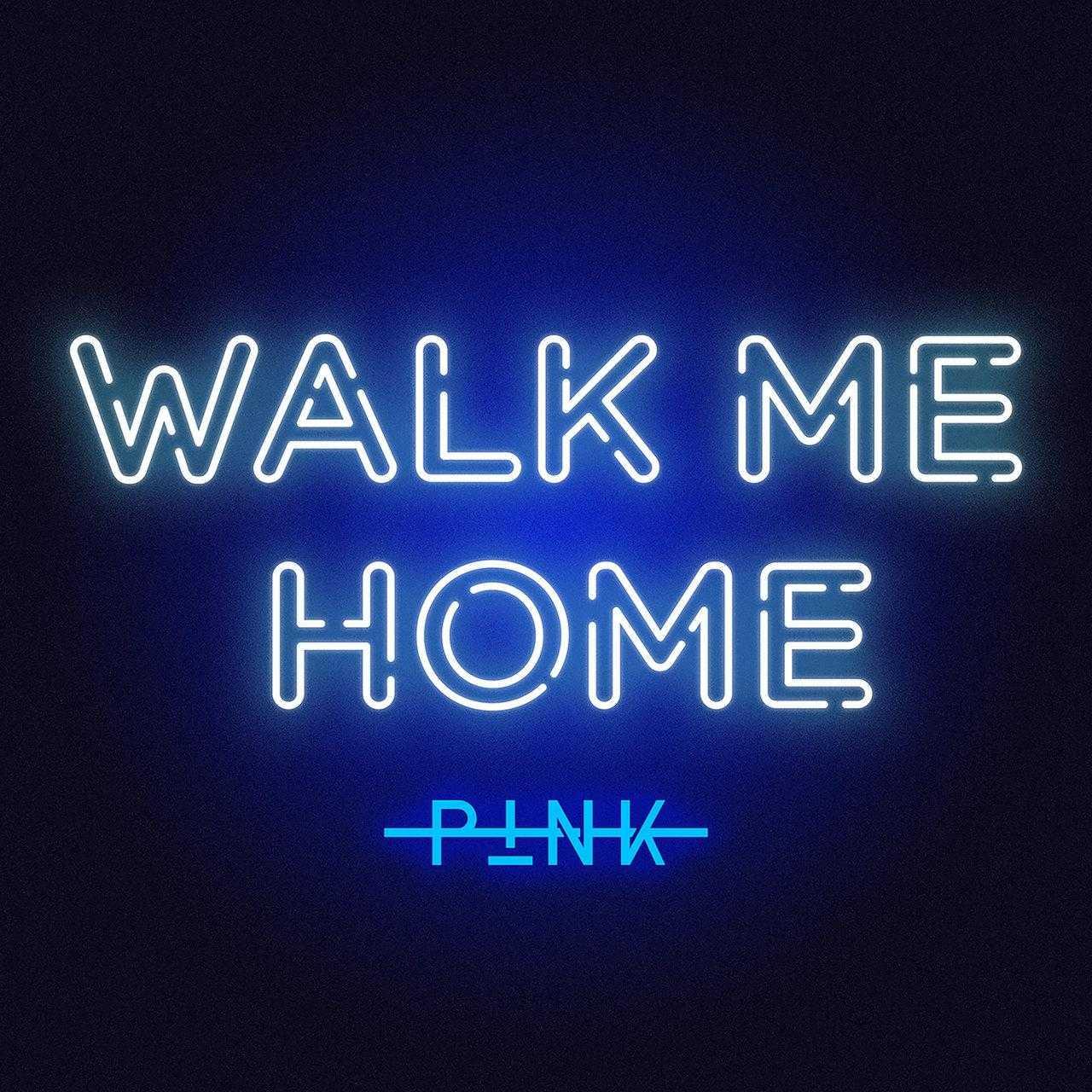 New Single: P!nk – Walk Me Home [Audio]