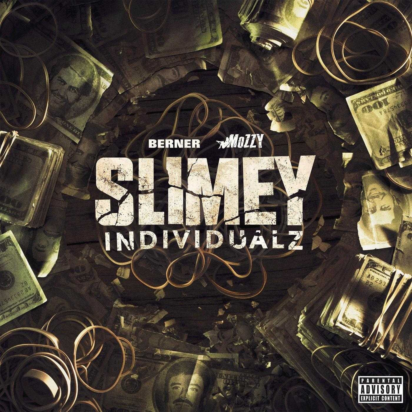 New Project: Berner & Mozzy | Slimey Individualz [Audio]