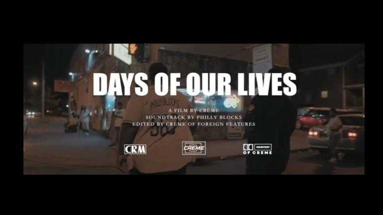"""Philly Blocks (@PhillyBlocks) – """"Days Of Our Lives"""" [Music Video]"""