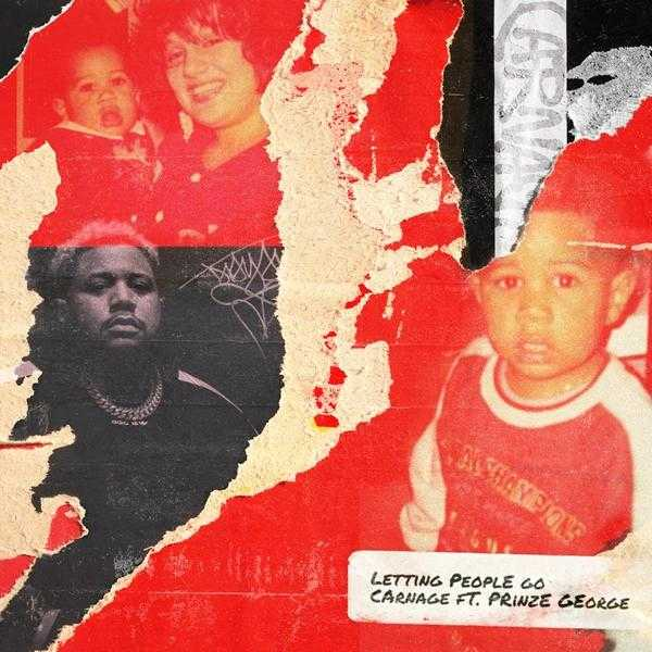 New Single: Carnage – Letting People Go Ft. Prinze George [Audio]