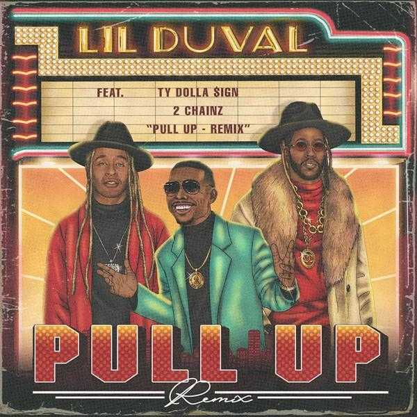 Lil Duval feat. 2 Chainz & Ty Dolla $ign – Pull Up (Remix) [Audio]