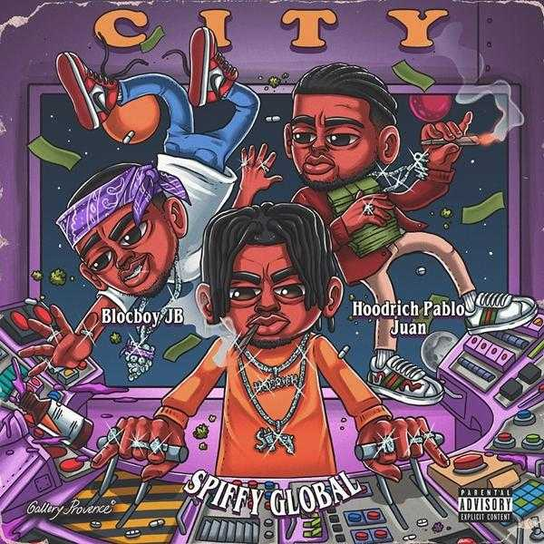 New Single: Spiffy Global – In the City (feat. BlocBoy JB & HoodRich Pablo Jaun) [Audio]