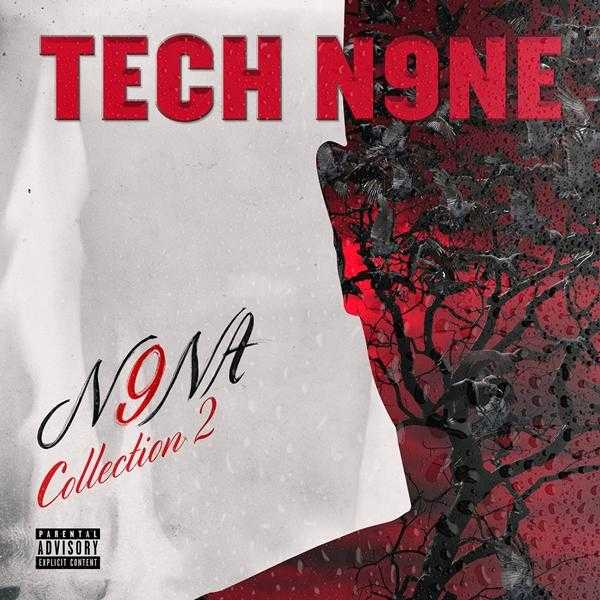 New EP: Tech N9ne – N9NA Collection 2 [Audio]