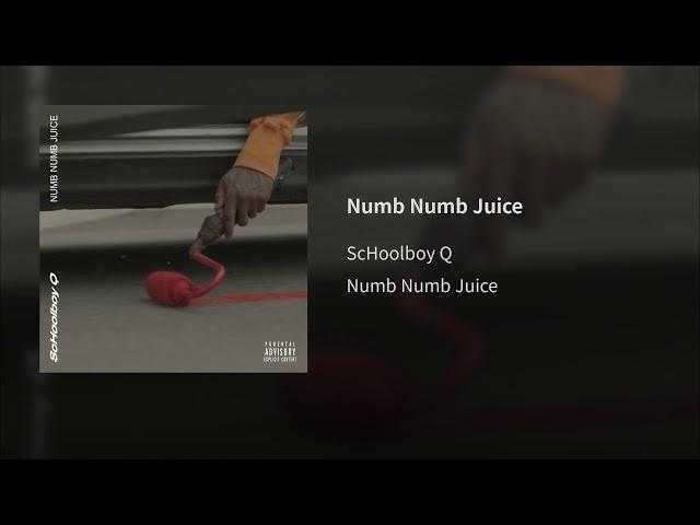 Schoolboy Q – Numb Numb Juice (Audio)