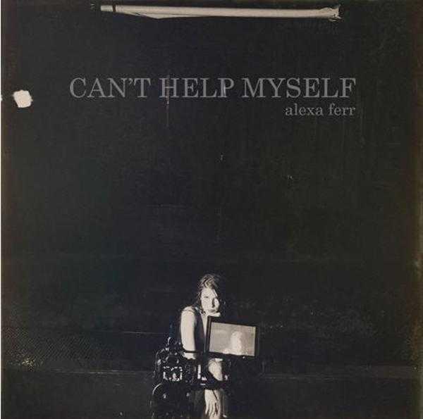 "Alexa Ferr Releases New Single ""Can't Help Myself"" [Audio]"