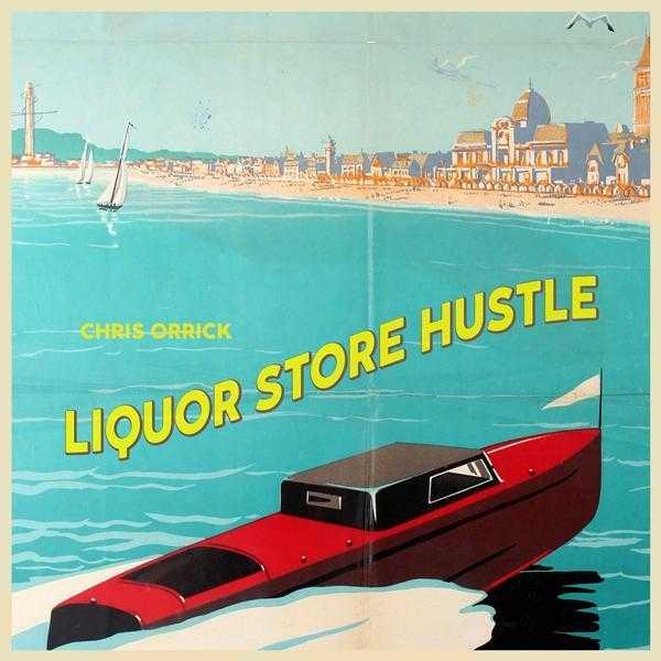"""Chris Orrick Releases New Single """"Liquor Store Hustle"""" [Audio]"""