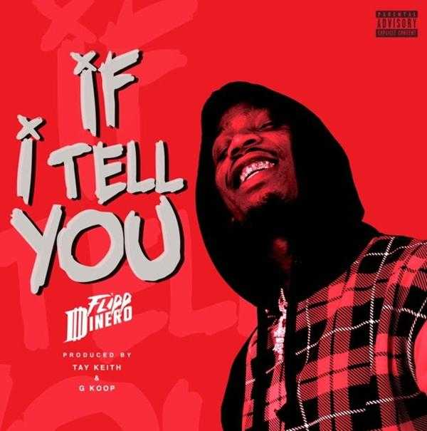 "Flipp Dinero – ""Not Too Many"" & ""If I Tell You"" (Prod. by Tay Keith) [Audio]"