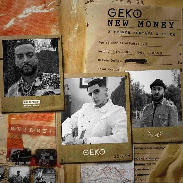 Geko Ft. French Montana & Ay Em – New Money [Audio]