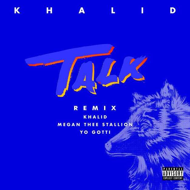 Khalid, Megan Thee Stallion & Yo Gotti – Talk (REMIX) [Audio]