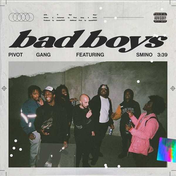 New Single: Pivot Gang – Bad Boys (feat. Joseph Chilliams, Saba, MfnMelo & Smino) [Audio]