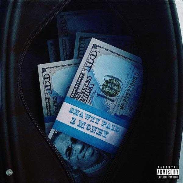 Z Money Announces Shawty Paid Album [Music News]