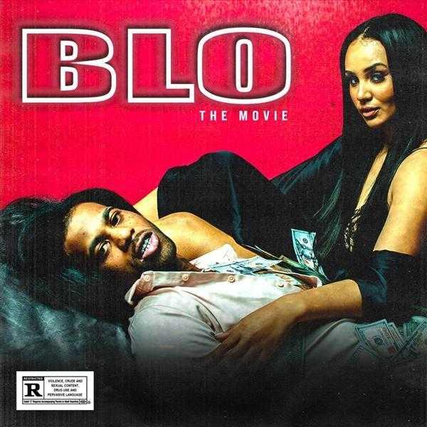 New Project: HoodRich Pablo Juan – BLO: The Movie [Audio]