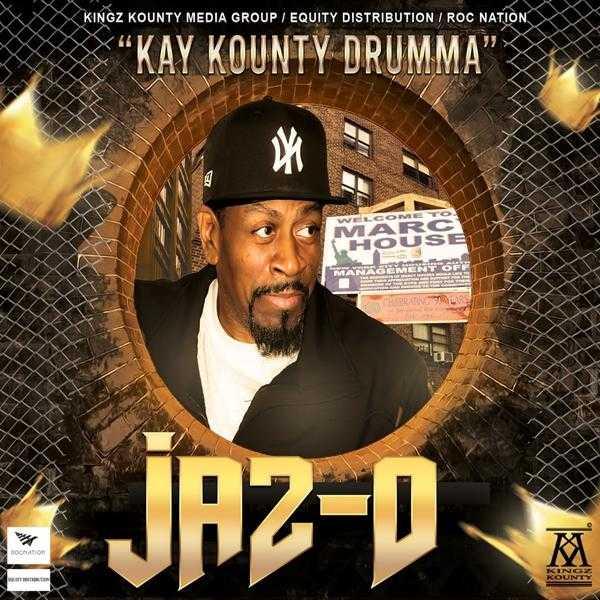 """JAZ-O – """"KAY KOUNTY DRUMMA"""" [Audio]"""