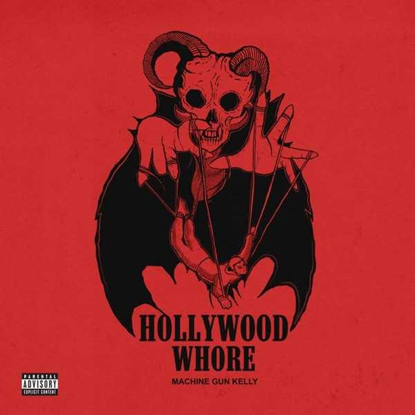 Machine Gun Kelly – Hollywood Whore [Audio]