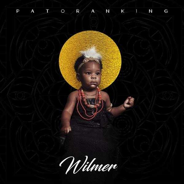 Album Stream: Patoranking – Wilmer [Audio]