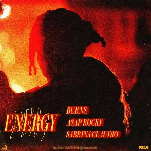 New Single: BURNS FT. A$AP Rocky & Sabrina Claudio – Energy [Audio]