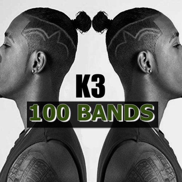 "NEW R&B MUSIC: K3 – ""100 BANDS"" [Audio]"