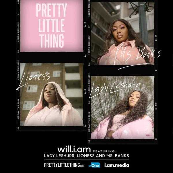 New Single: will.i.am – Pretty Little Thing (feat. Lady Leshurr, Lioness & Ms Banks) [Audio]