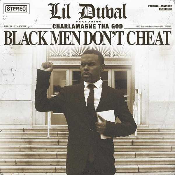 New Single: Lil Duval – Black Men Don't Cheat (ft. Charlamagne Tha God) [Audio]