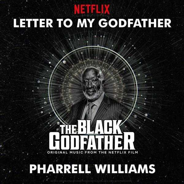 Pharrell Williams – Letter To My Godfather (from The Black Godfather) [Audio]