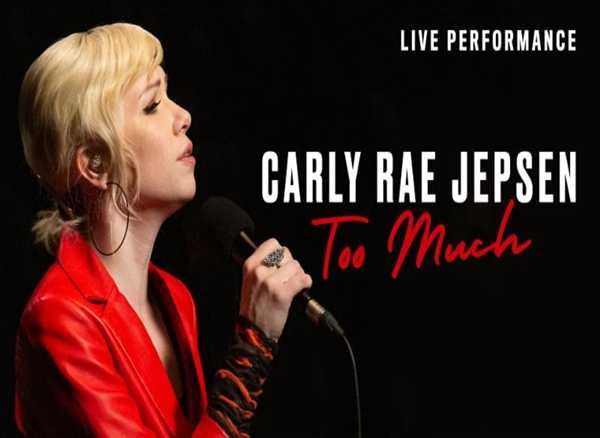 "Carly Rae Jepsen share live performance video for ""Too Much"""