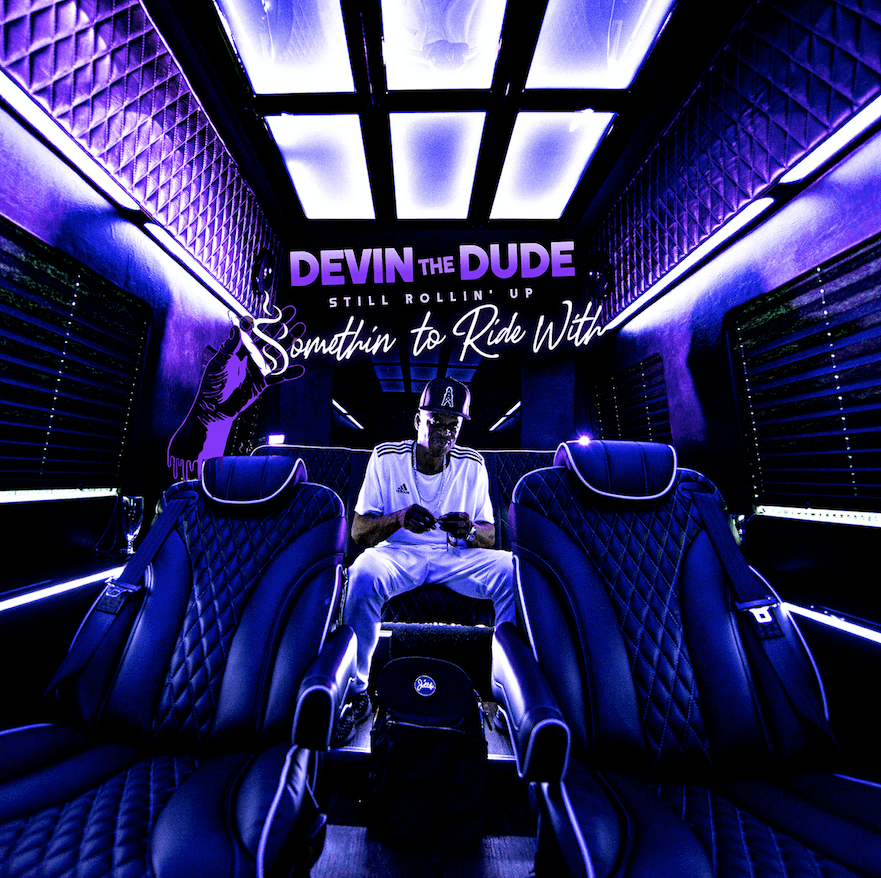 Album Stream: Devin The Dude – Still Rollin' Up: Somethin' To Ride With [Audio]