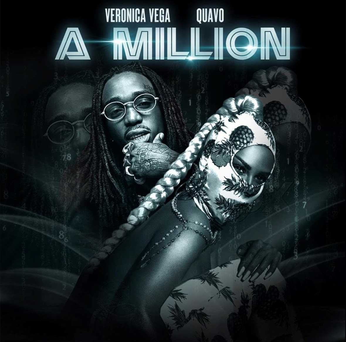 "Veronica Vega & Quavo – ""A Million"" (Produced by Polow Da Don) [Audio]"
