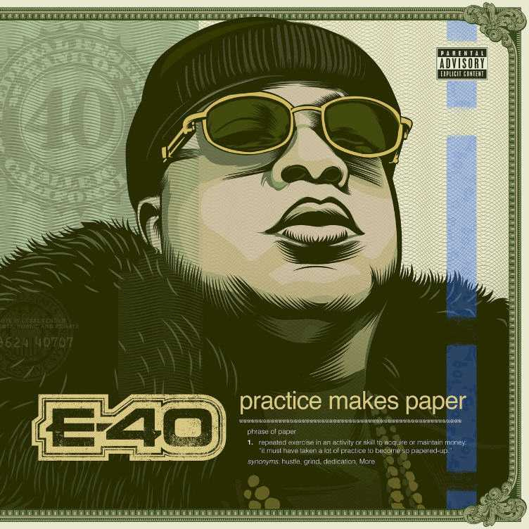 "New Project: E-40 – ""Practice Makes Paper"" [Audio]"