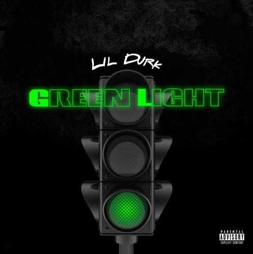 Lil Durk – Green Light [Audio]