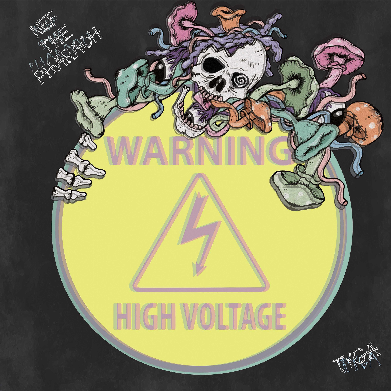 Nef The Pharaoh – High Voltage (feat. Tyga) [Audio]