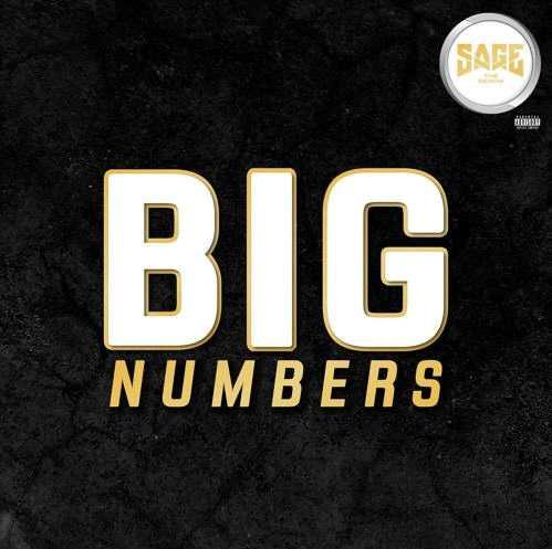 New Music: Sage The Gemini – Big Numbers [Audio]