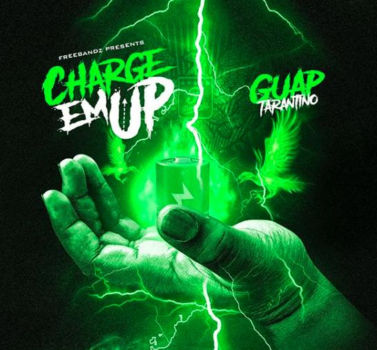 "Album Stream: Guap Tarantino Drops ""Charge Em Up"" [Audio]"