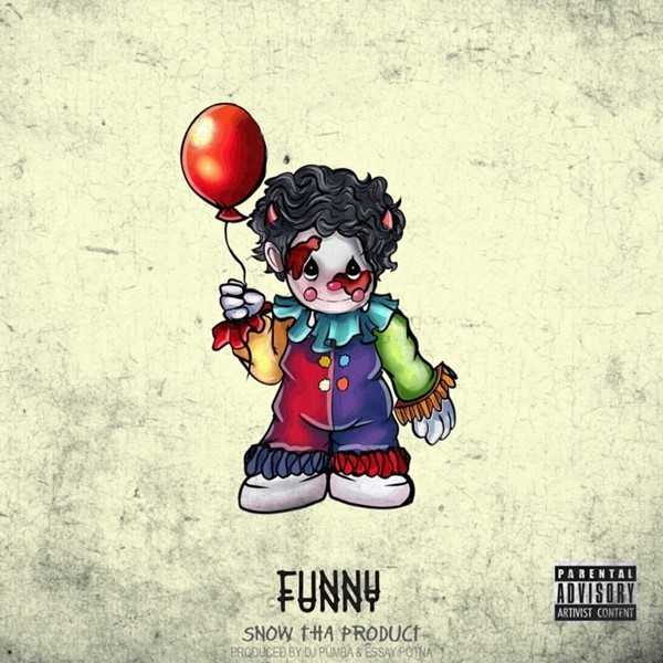 "Snow Tha Product Is Over These Clowns with New Single ""Funny"" [Audio]"