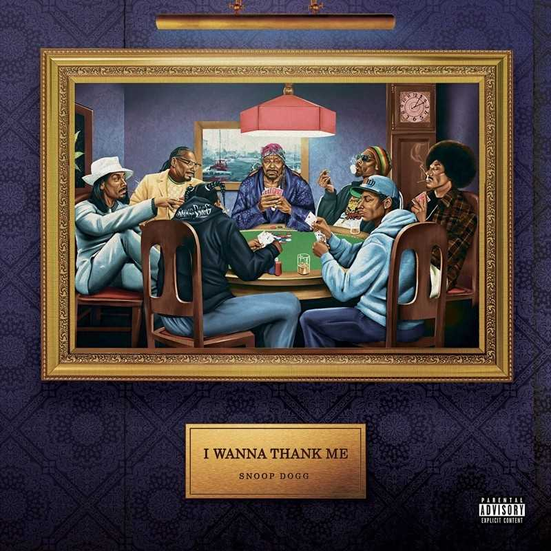 New Project: Snoop Dogg – I Wanna Thank Me [Audio]
