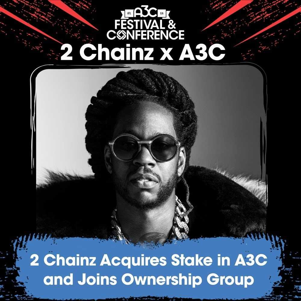 2 Chainz Acquires Stake in Atlanta's A3C Festival & Conference [Music News]