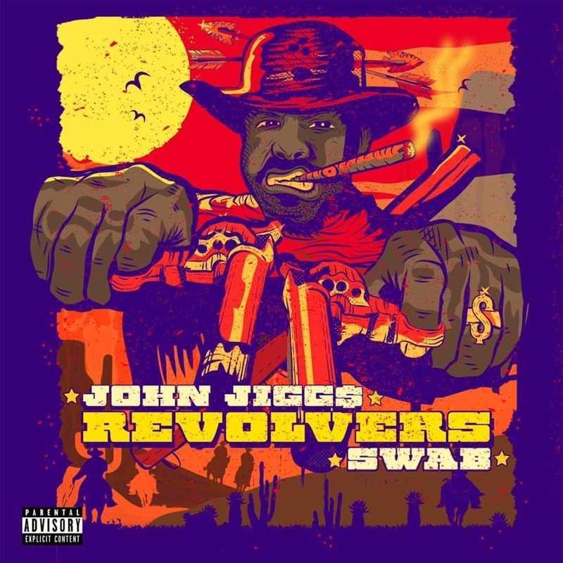 "EP Stream: John Jigg$ x DJ Swab – ""Revolvers"" [Audio]"