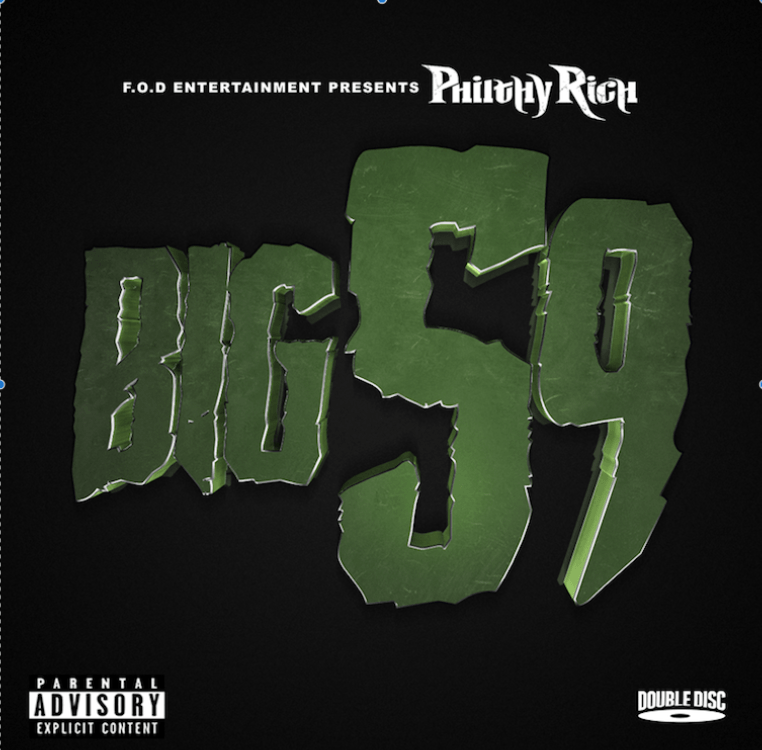 OAKLAND'S PHILTHY RICH RELEASES NEW ALBUM 'BIG 59'
