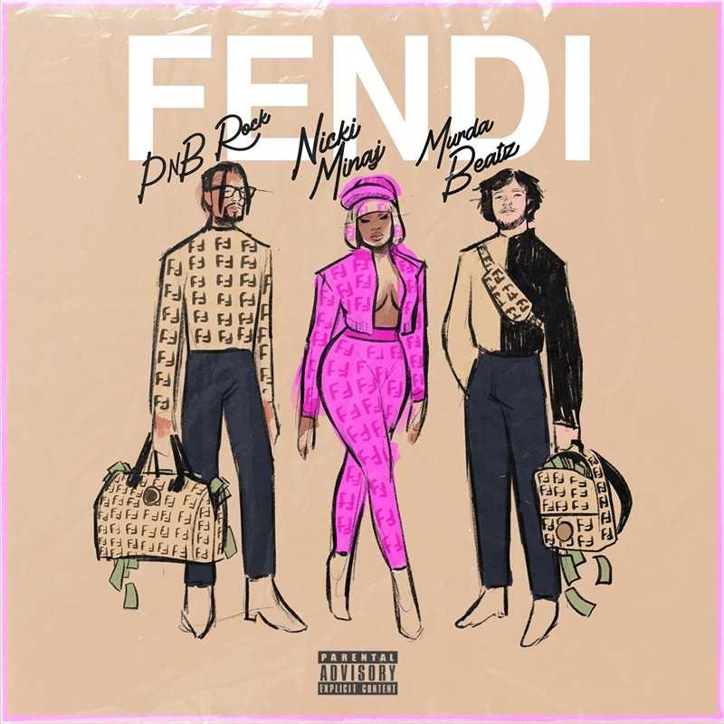 PnB Rock – Fendi (feat. Nicki Minaj & Murda Beatz) [Audio]